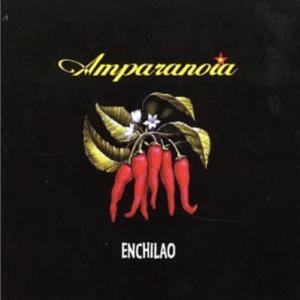 amparanoia-enchilao